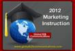 2012 Global B2B Communications' Marketing Instruction